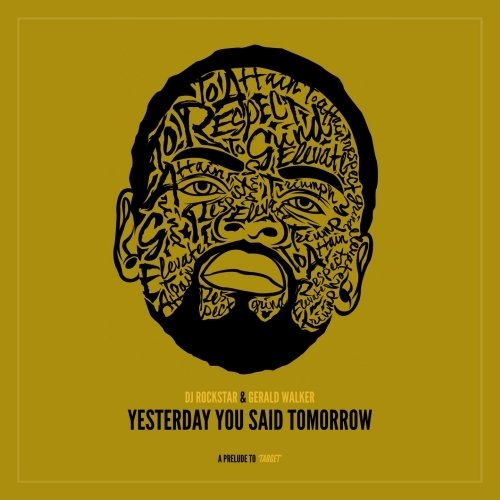 gerald walker yesterday you said tomorrow mixtape cover.jpg.jpe