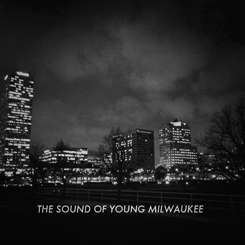 the sound of young milwaukee.jpg.jpe