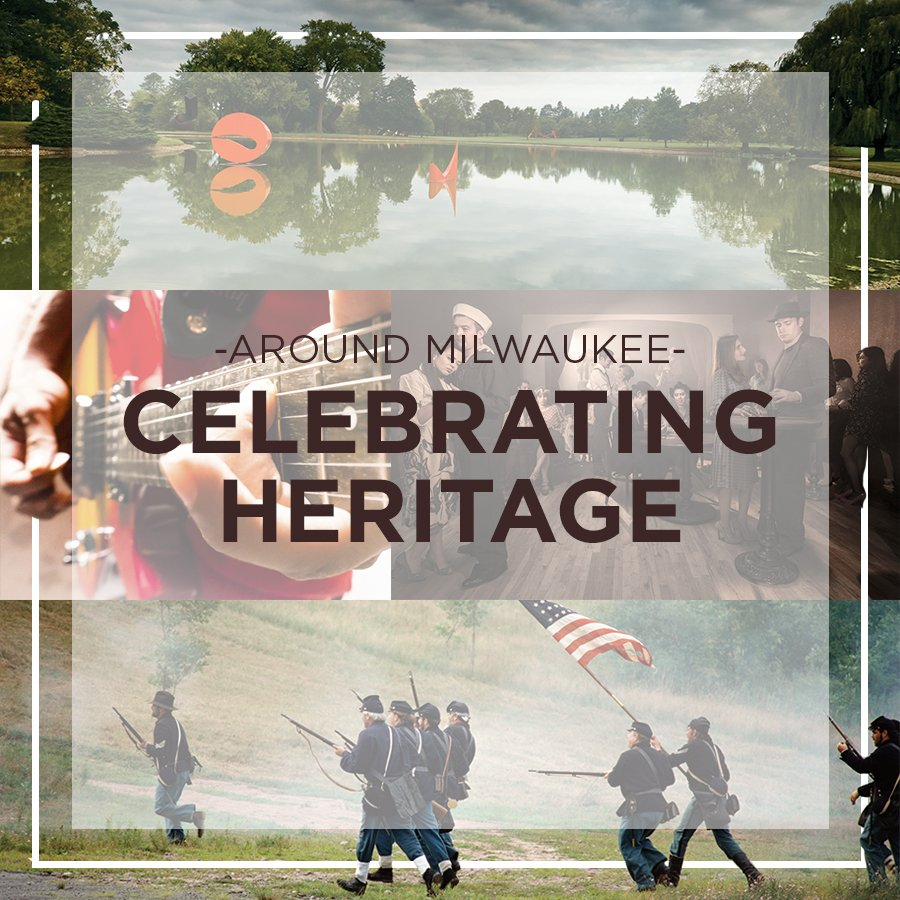Celebrating Heritage Around Milwaukee