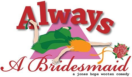 always a bridesmaid logo medium460x270.jpg.jpe