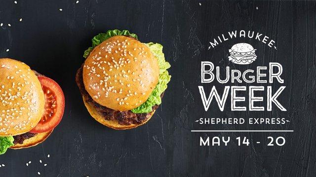 Milwaukee Burger Week 2018