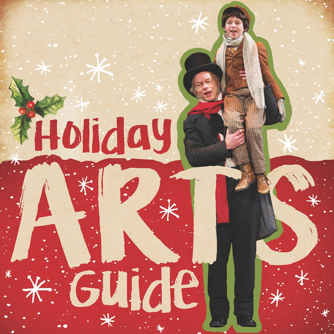 Holiday Arts Guide 2018: A Look Ahead at the Shows of the Season