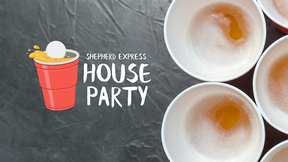 Shepherd Express House Party