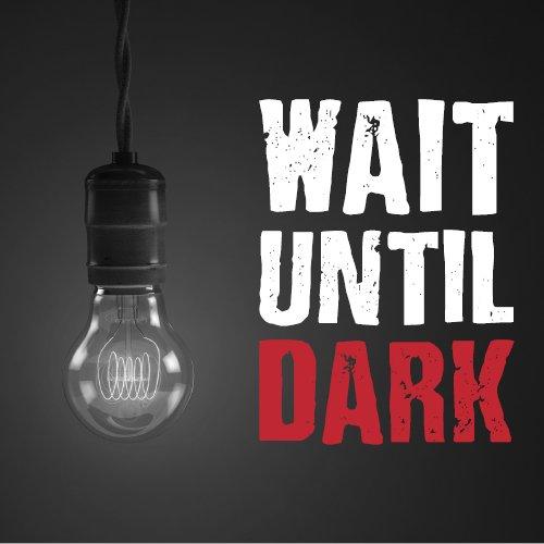 Wait-Until-Dark.png