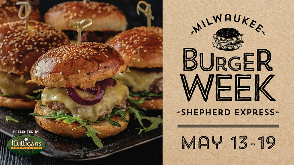 Milwaukee Burger Week 2019