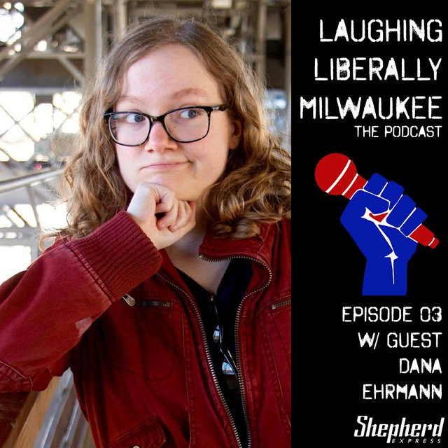 Laughing Liberally MKE Ep 03.jpg