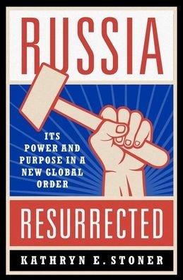 RussiaResurrectedKEStoner.jpg