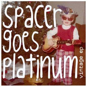 Spacer Goes Platinum.jpg