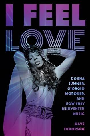 I Feel Love - Donna Summer book