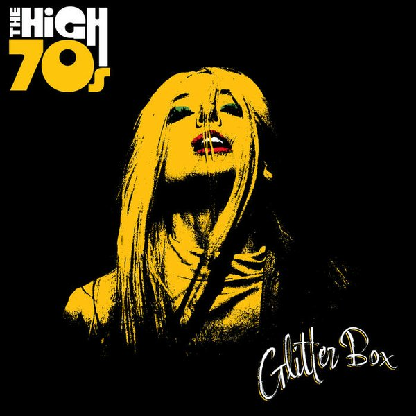 Glitter Box - The High 70s