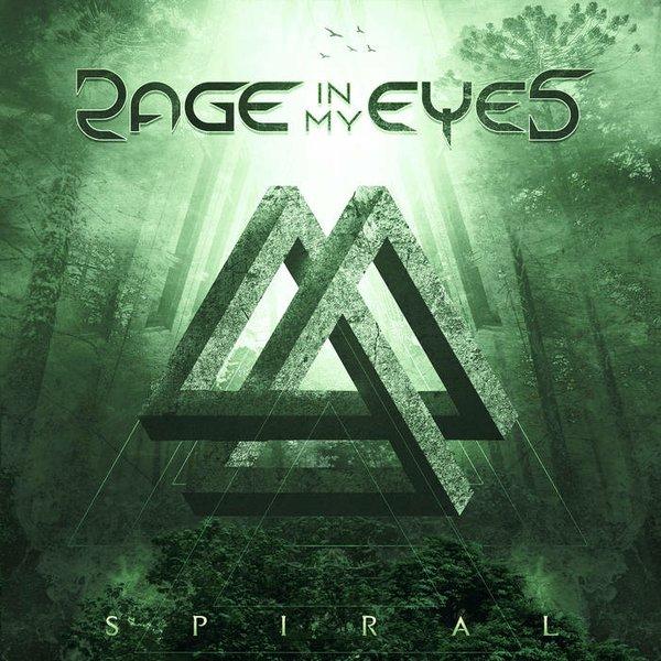 Rage in My Eyes - Spiral